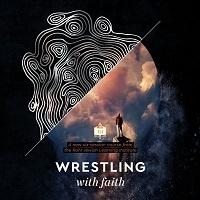 JLI: Wrestling with Faith