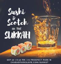 Sushi & Scotch in the Sukkah