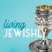 Living Jewishly
