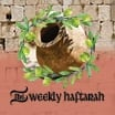 The Weekly Haftarah