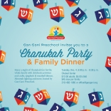 Gan Gani Chanukah Party & Family Dinner!