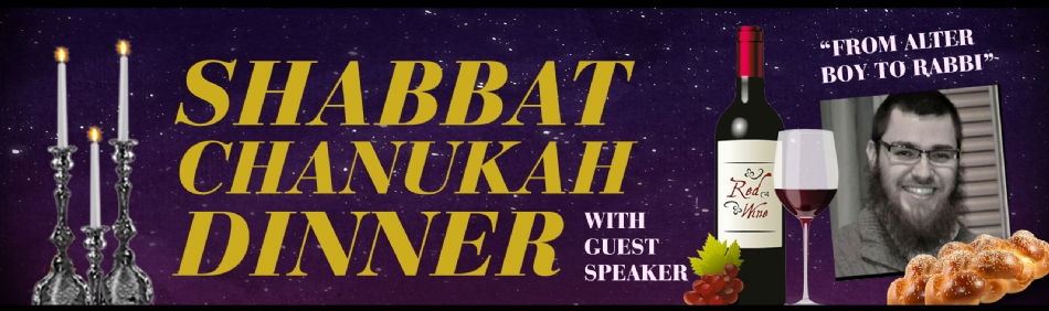 Chanukah Shabbat Dinner