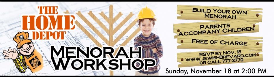 Menorah Workshop