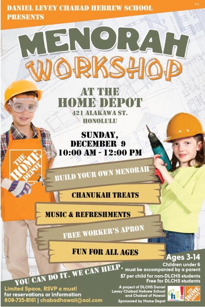 Home Depot Menorah Workshop Chabad Of Hawaii