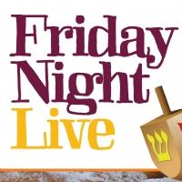 Chanukah - Friday Night Live!
