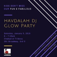 HAVDALAH DJ GLOW PARTY