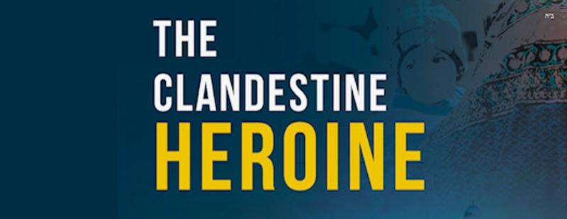Clandestine Heroine