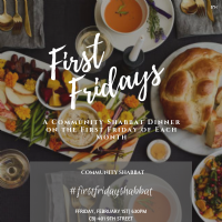 First Fridays Monthly Shabbat Diner