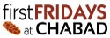 First Fridays at Chabad