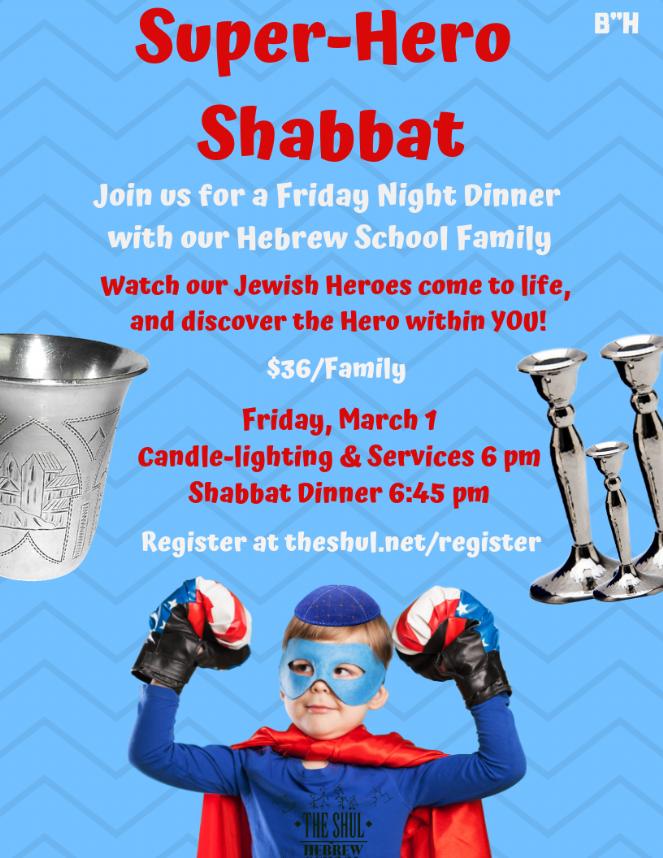Super-Hero Shabbat Dinner