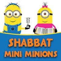Shabbat Mini Minions