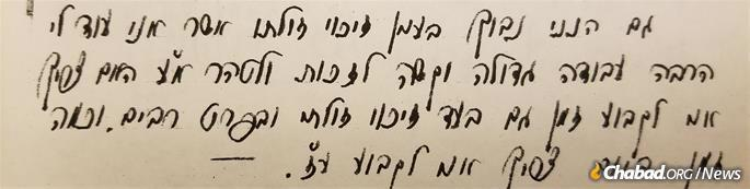 "Upon learning that he could write to the Rebbe and receive spiritual guidance, Avraham Tzvi did just that, requesting direction in establishing his path in serving G-d. ""I am perplexed regarding my responsibility to others. I have a great deal of arduous work remaining for my own personal improvement and purification. Am I also required to set aside time for the improvement of others, especially the masses? And how much time am I to devote for this purpose?"" he wrote."