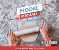 Kids Care Model Matzah Bakery