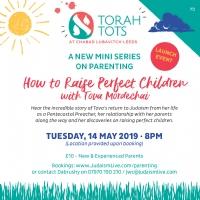 How to Raise Perfect Children with Tova Mordechai