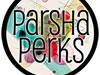 Parsha Perks