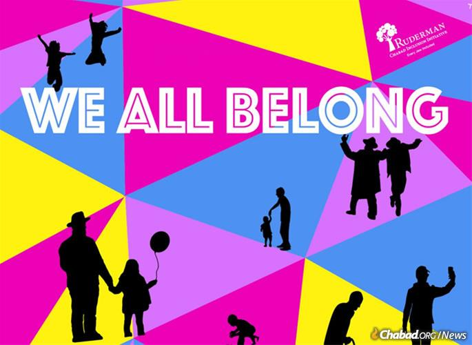 """The Ruderman Chabad Inclusion Initiative is releasing a new song, """"We All Belong,"""" written by Long Island, N.Y., resident Esther Deutsch, along with a music video featuring some of the Jewish communities' leading performers. """"We All Belong"""" is also the title of a mobile mural created last year by artist Yitzchok Moully."""