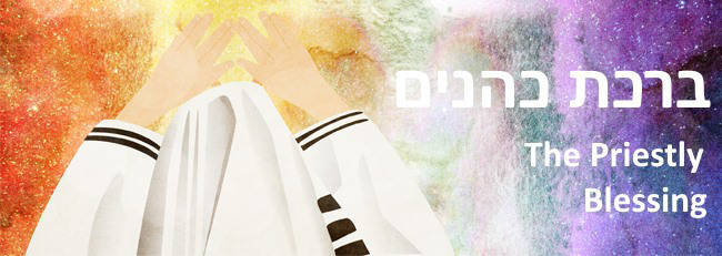 The Priestly Blessing - Mitzvahs & Traditions