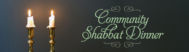 Monthly Community Shabbat Dinner
