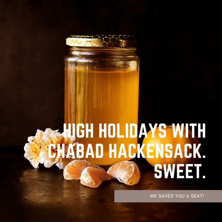 HIGH HOLIDAYS WITH CHABAD HACKENSACK. SWEET..png