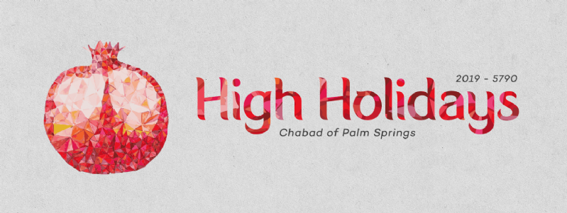 High Holidays at Chabad of Palm Springs - 2019 / 5780