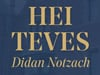 Celebrating Hei Teves - Didan Notzach (5780)