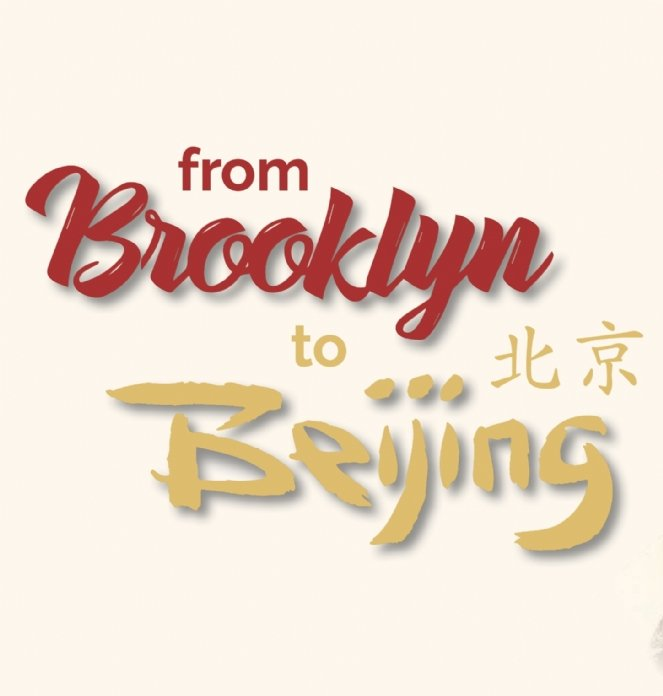 From Brooklyn to Beijing