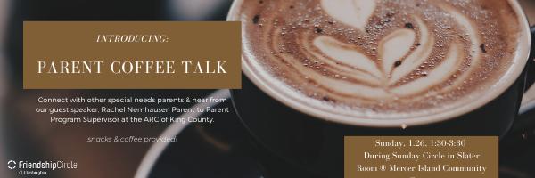 Copy of Parent Coffee Talk.png