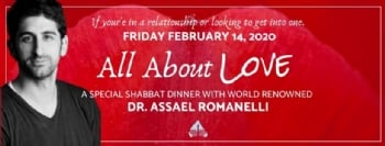 All About Love: Special Shabbat Dinner with Dr.Assael Romanelli