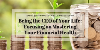 Being the CEO of Your Life: Mastering Your Financial Health