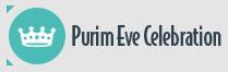 Purim Evening Celebration