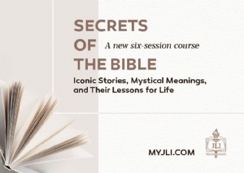 JLI : Secrets of the Bible