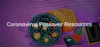 Coronavirus Passover Resources