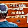 Como os judeus tratam de sexualidade com seus filhos? – 160