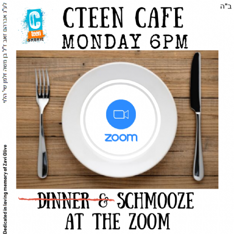 cteen cafe_ dinner and shmooze at the Zoom.png