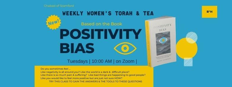 Torah & Tea Positivty Bias .jpg