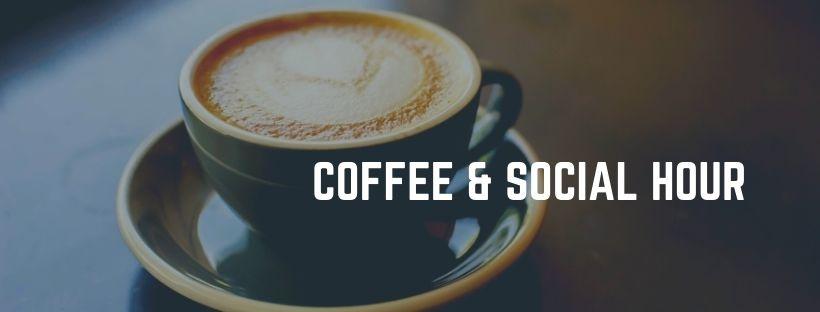 Coffee & Social hour.jpg