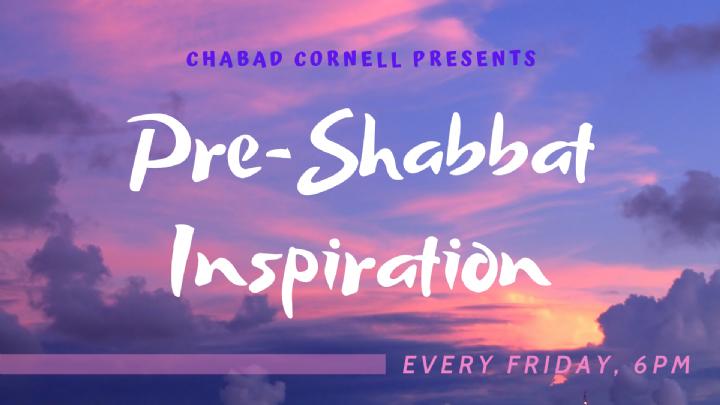 Pre-Shabbat Inspiration.png