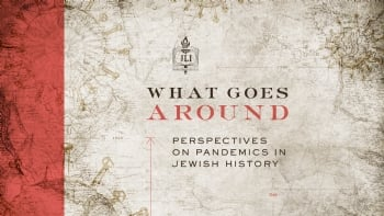 Perspectives on Pandemics in Jewish History