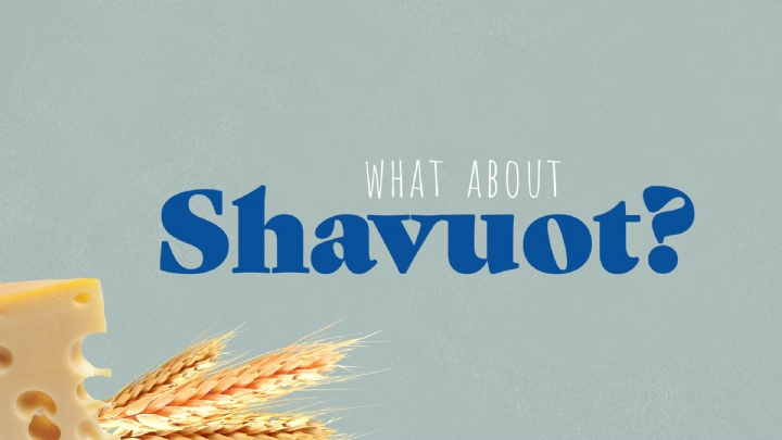 what about shavuot.jpg