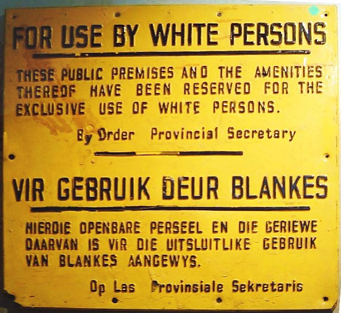 A sign from Apartheid-era South Africa.
