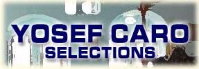 Yosef Caro: Selections