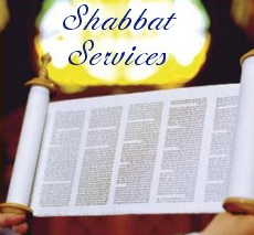 Shabbat & Weekly Services