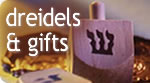 Chanukah Gifts & Dreidels