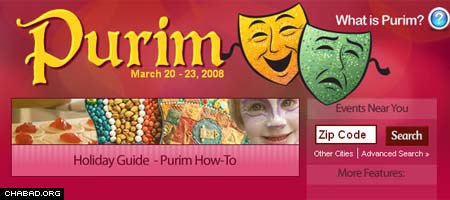 Visitors to VirtualPurim.org, a revamped Purim mega-site by Chabad.org, will find a wealth of information about the holiday, which begins on March 20.