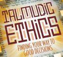 Talmudic Ethics