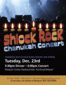 Shlock Rock Chanukah Concert!