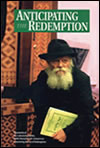 Anticipating the Redemption - Volume 1
