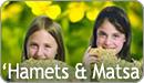 'Hamets & Matsa