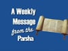 The Weekly Torah Portion
