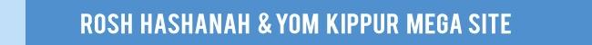Rosh Hashana & Yom Kippur Mega Site